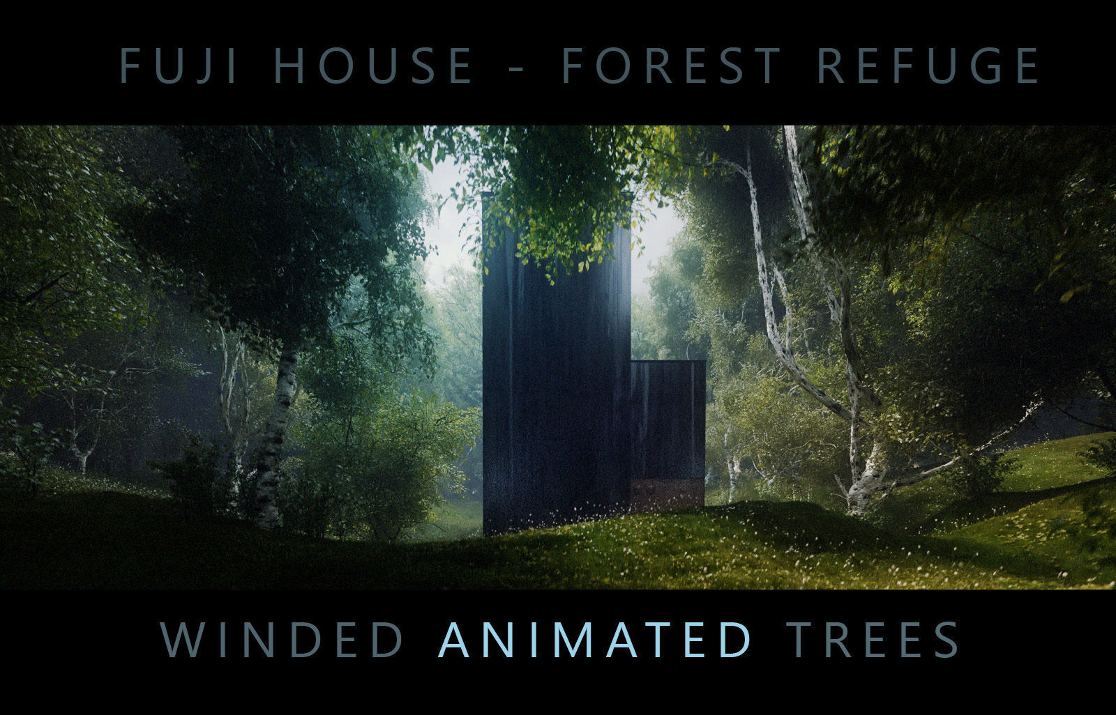 FUJI House Forest Refuge - Third and Seventh 3D Scene