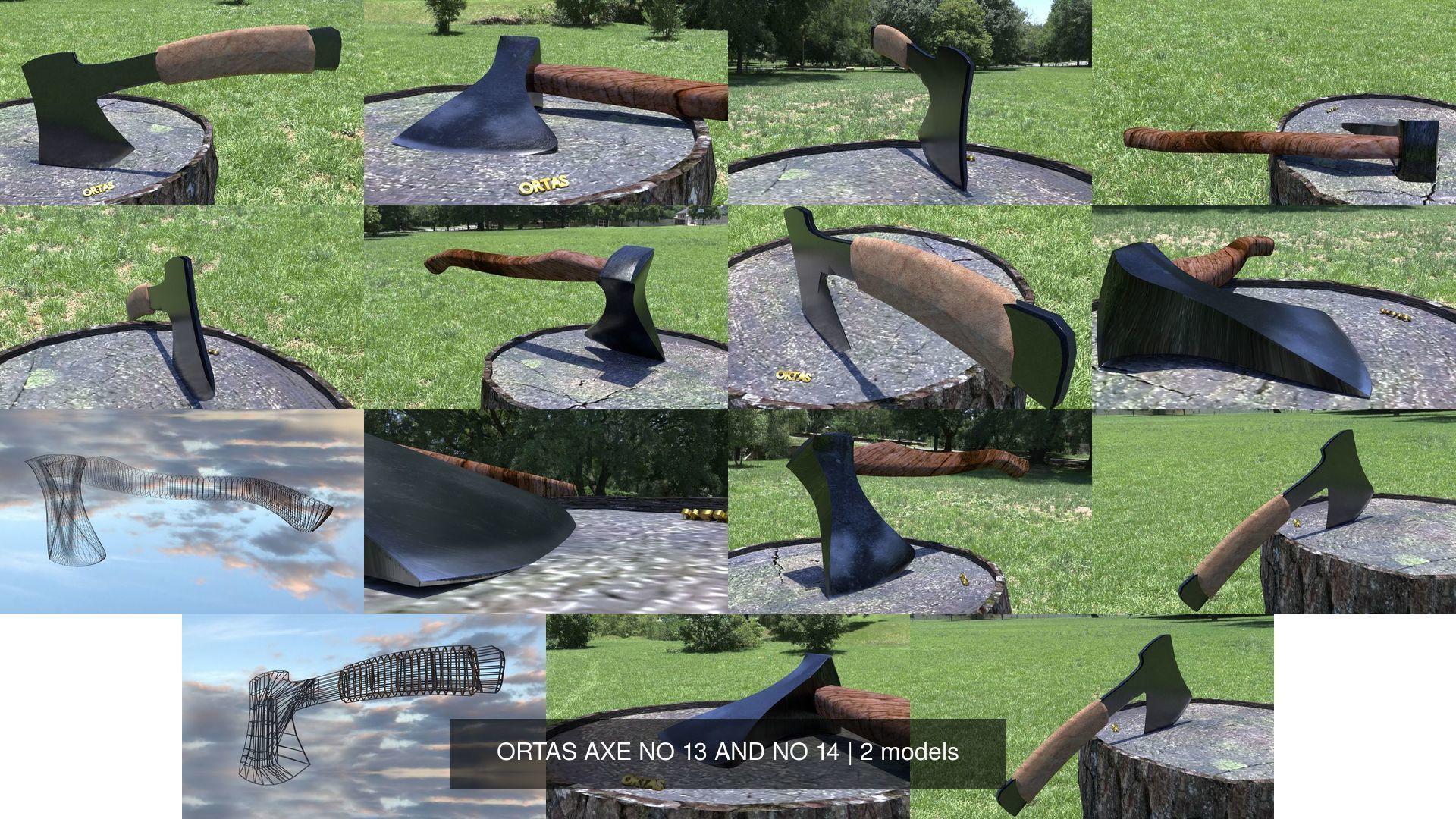 ORTAS AXE NO 13 AND NO 14