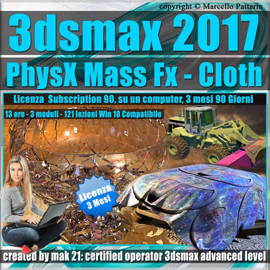 3ds max 2017 PhysX Mass Fx Cloth 3 mesi