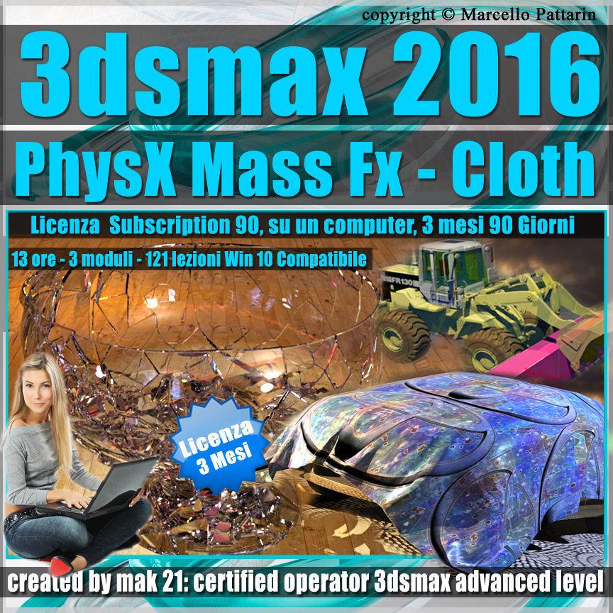 3ds max 2016 PhysX Mass Fx Cloth 3 mesi