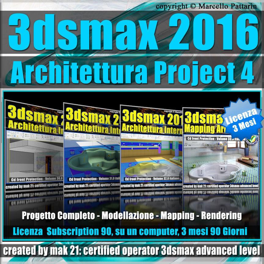 3ds max 2016 Architettura Project 4 Versione 3 mesi