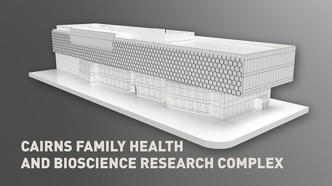 cairns family health and bioscience research complex 3d model max fbx c4d 1