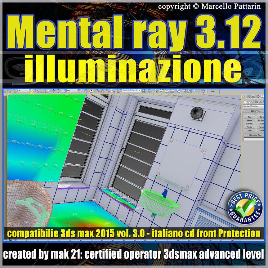 Mental ray 3 12 in 3dsmax 2015 Vol 3 illuminazione cd front