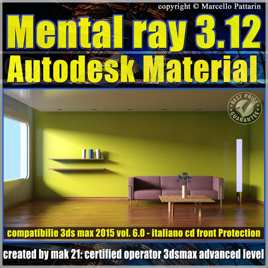 Mental ray 3 12 in 3dsmax 2015 Vol 6 Autodesk Material