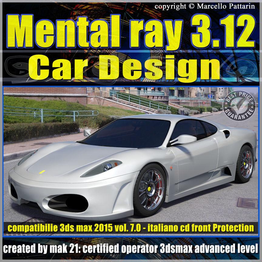 Mental ray 3 12 in 3dsmax 2015 Vol 7 Car Design cd front