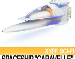 Xyff Sci-Fi Spaceship  Caravelle T25X12 3D Model