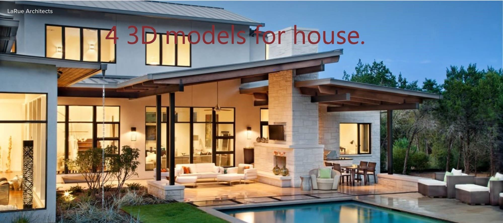 4 3d models for your house
