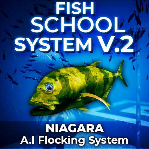 Fish School System V2 - UE4 Niagara AI