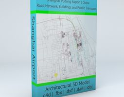 Shanghai Pudong PVG Airport Roads Buildings and Public 3D