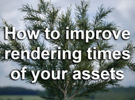 3ds Max - optimize tree assets for faster rendering