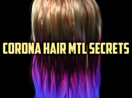 Corona hair shader. The secret of realistic hair creation. Adjustment of the different shaders.