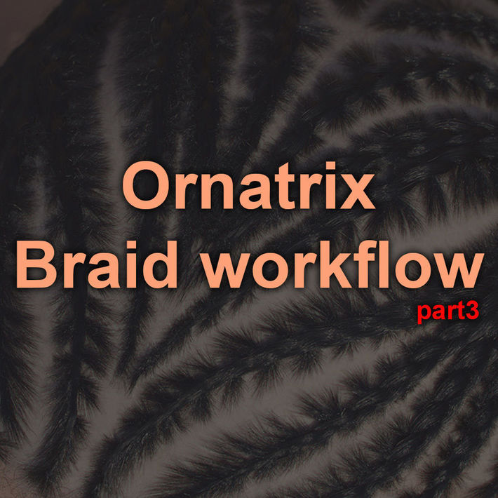 Ornatrix Maya  Clump modifier  Braid Guides and External