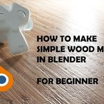 How To Make Simple Wood Material In Blender (For Beginner)