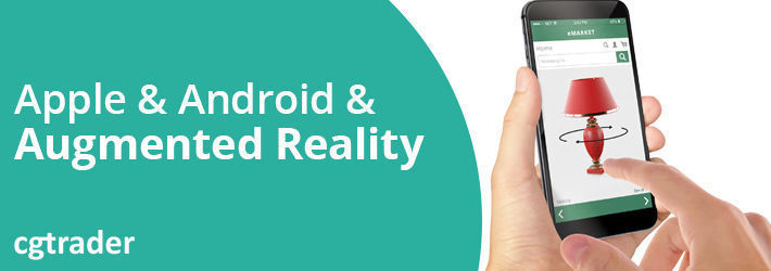 Now All Phones Support Augmented Reality - Why That's a BIG Deal