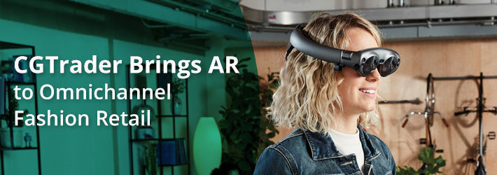 CGTrader, Magic Leap & IKAR Present AR Innovations for Omnichannel Retail Fashion
